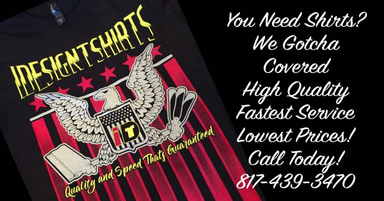 T shirt printing fort worth call us today for the lowest for T shirt printing fort worth